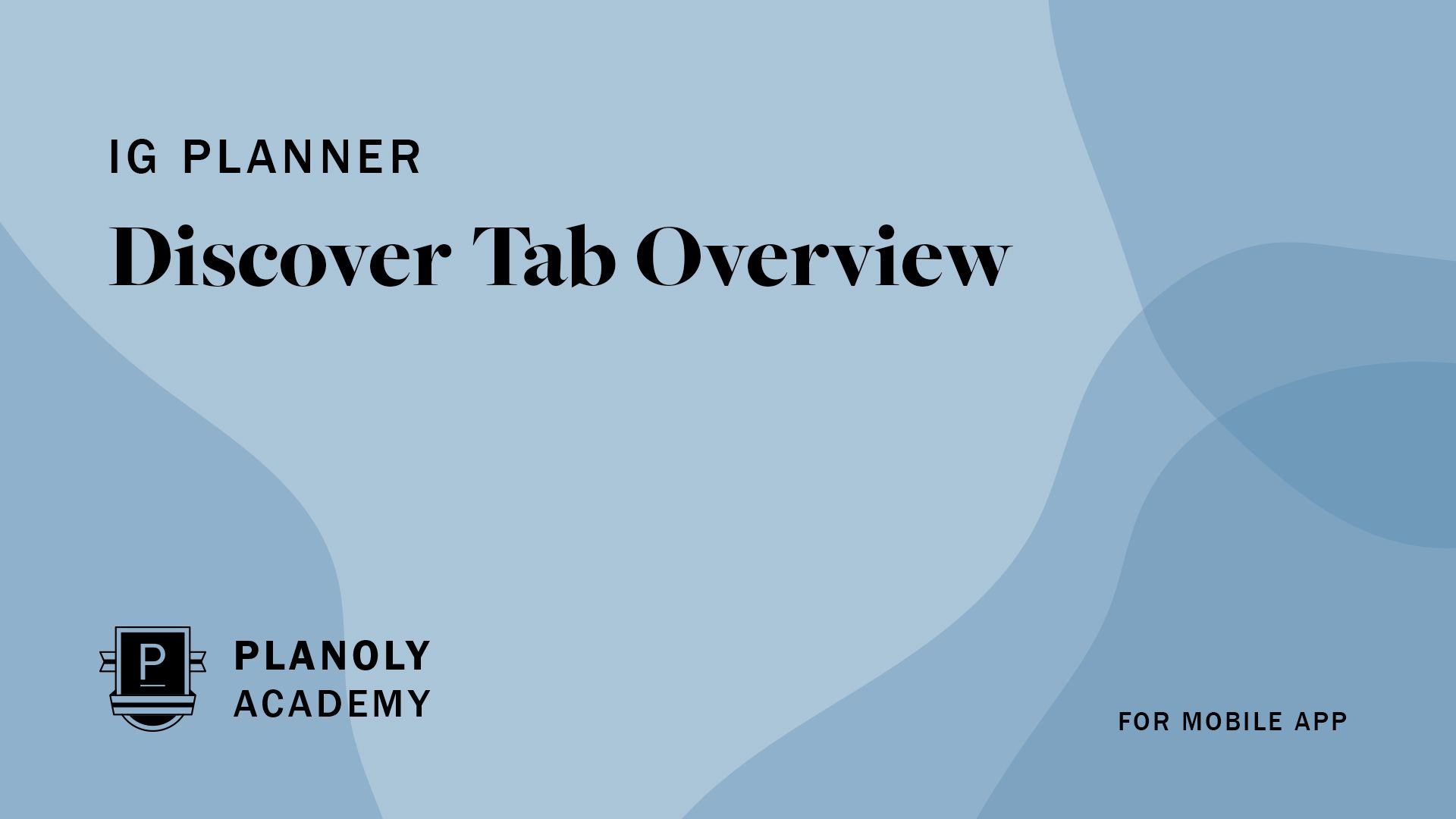 Discover Tab Overview
