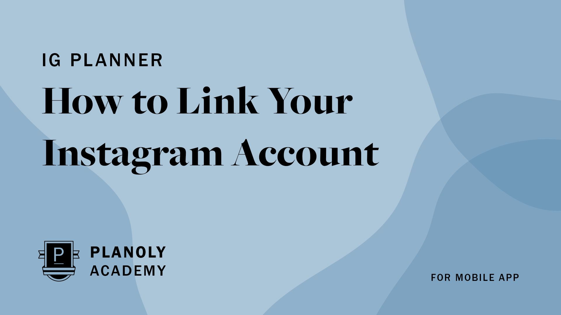 How to Link Your Instagram Account to PLANOLY