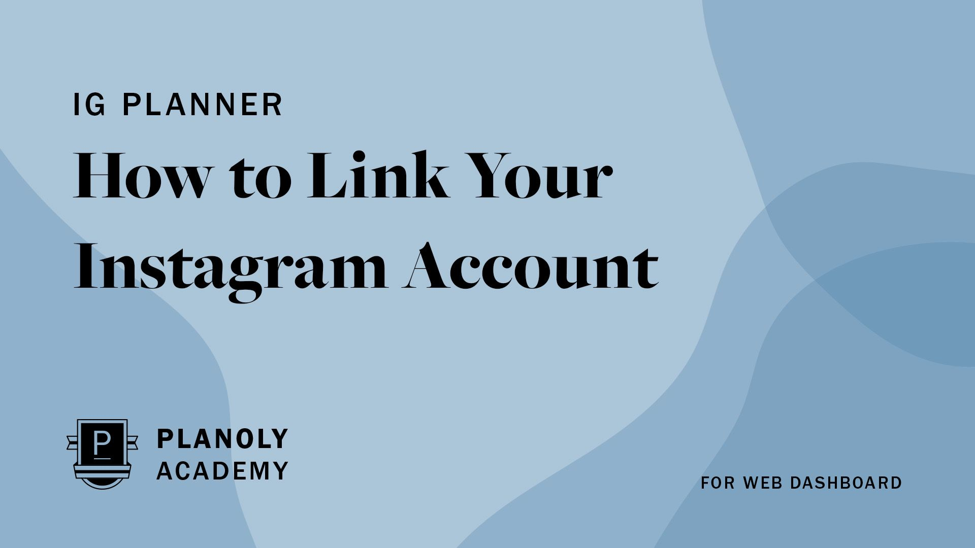 How to Link Your Instagram to PLANOLY