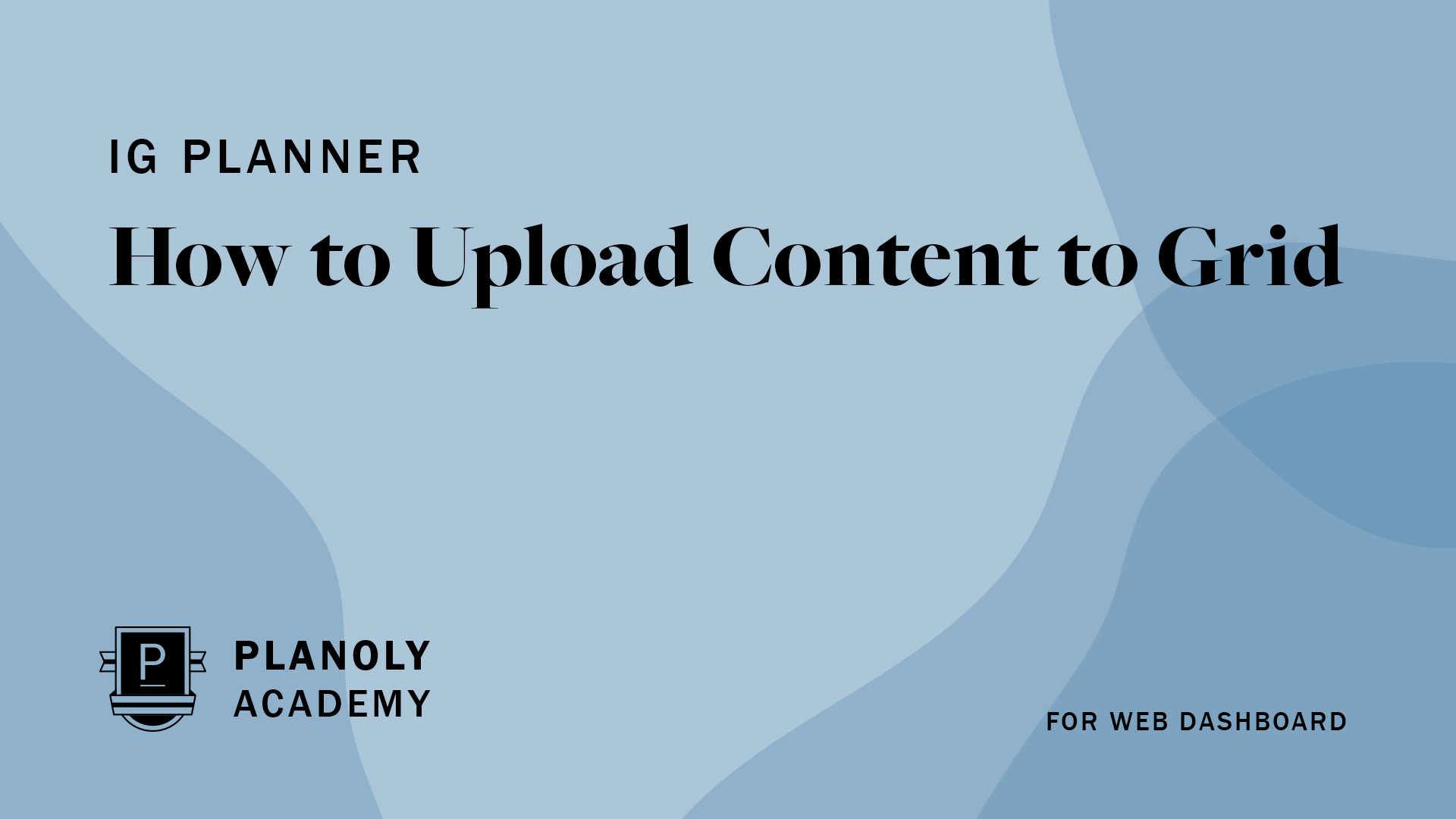 How to Upload Content to Grid