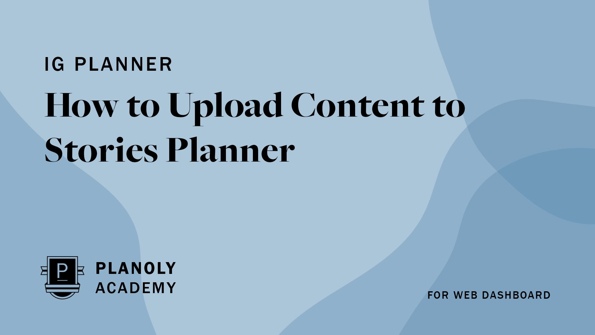 How to Upload to Stories Planner