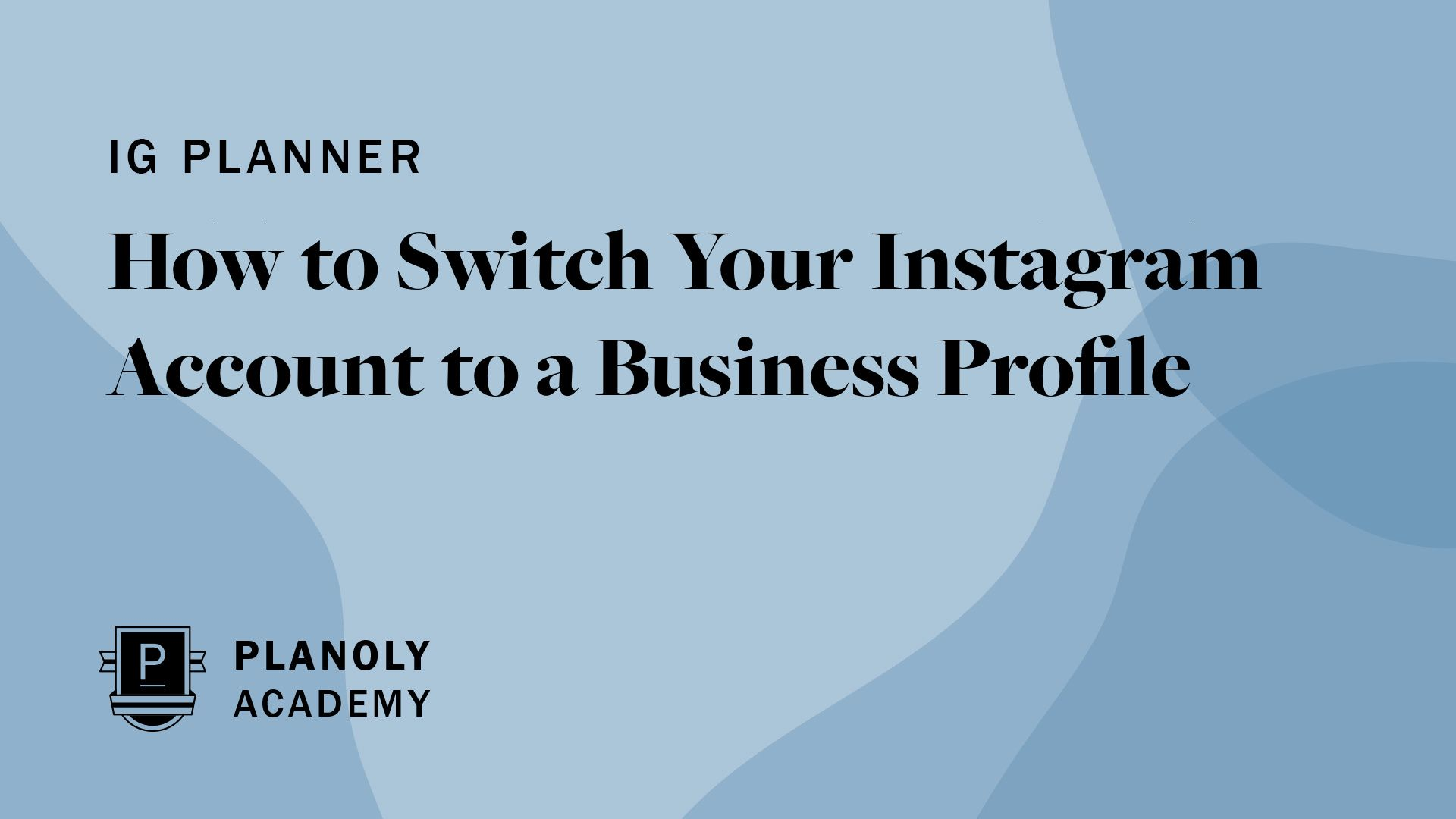 How to Switch to Instagram Business
