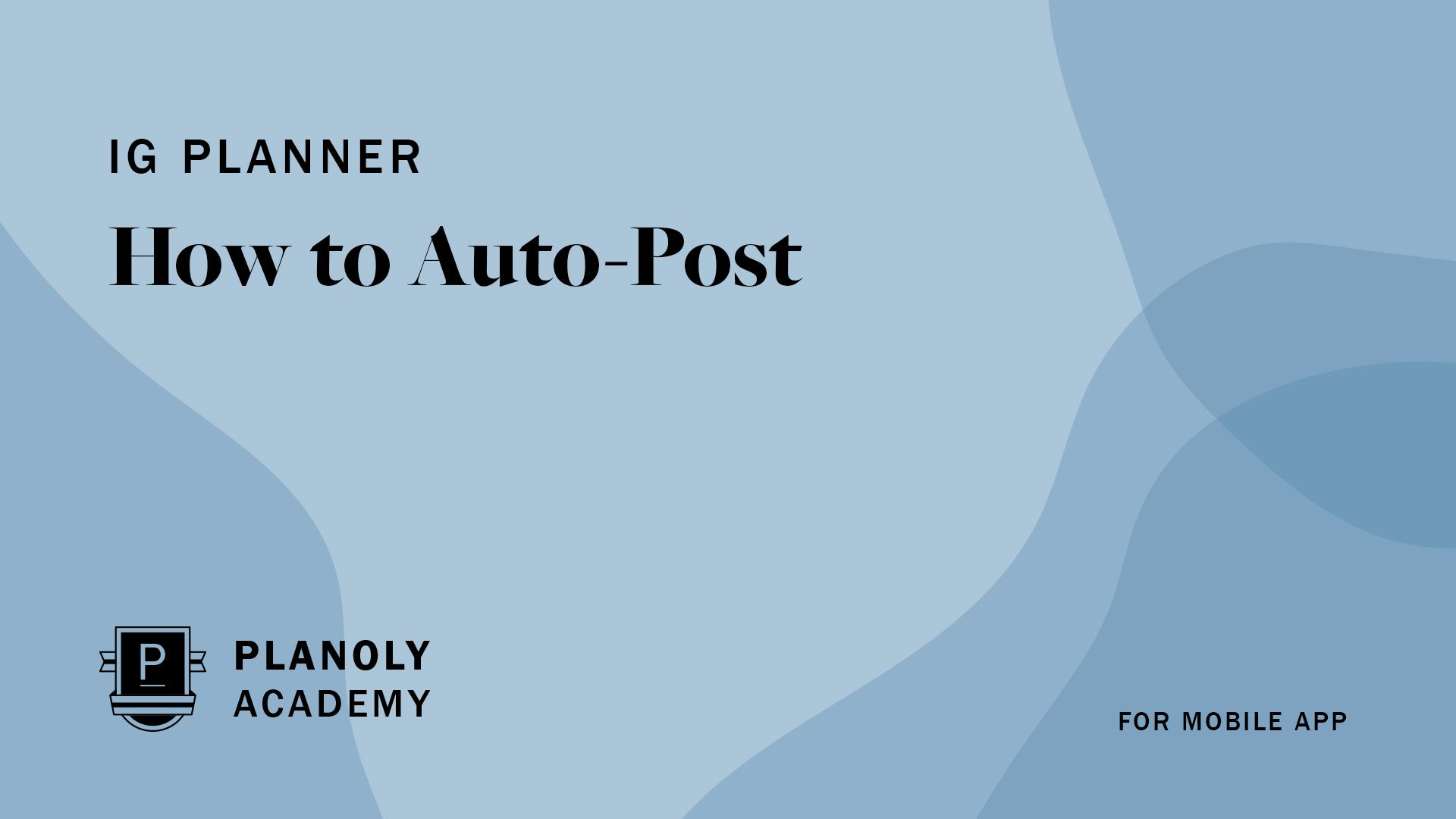 How to Auto-Post using PLANOLY