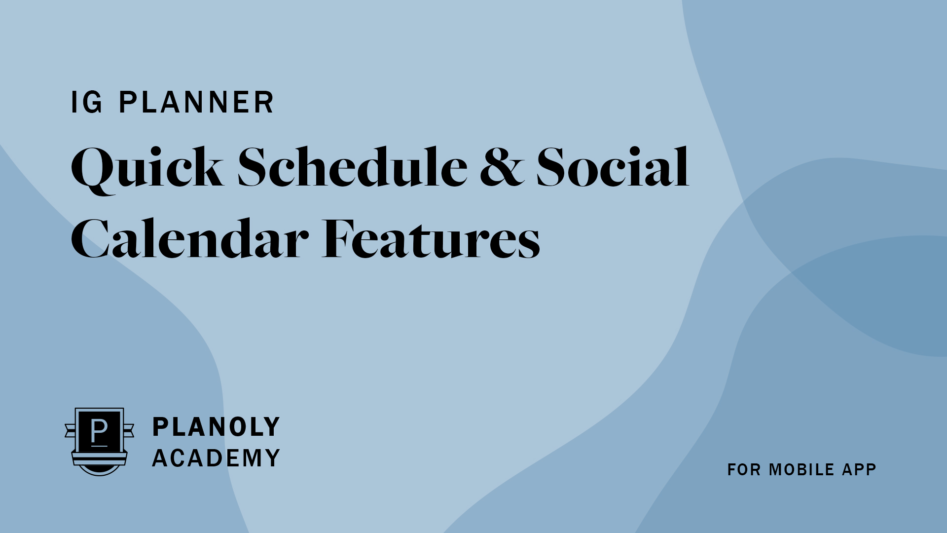 Quick Schedule & Social Calendar