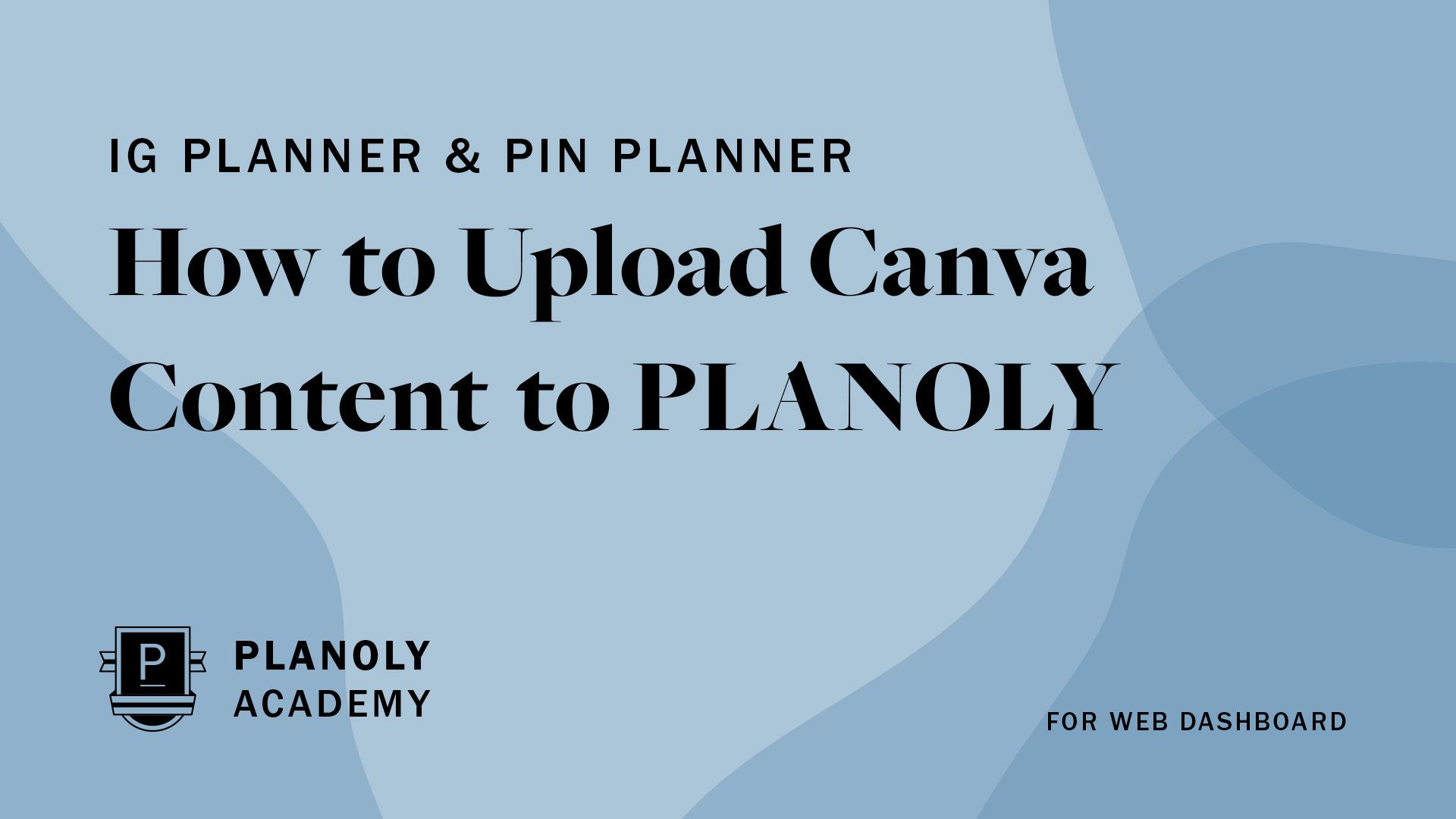 How to Upload Canva Content to PLANOLY