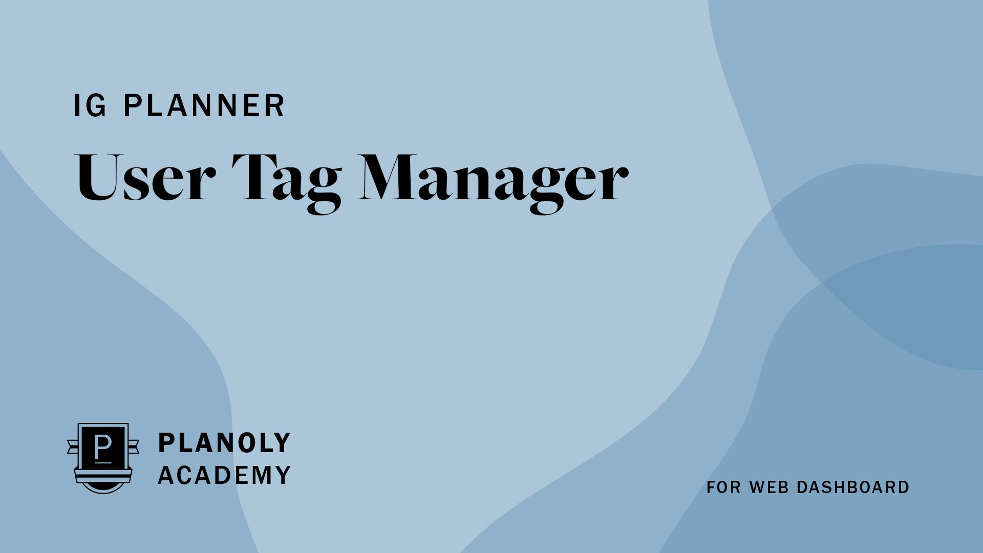 User Tag Manager