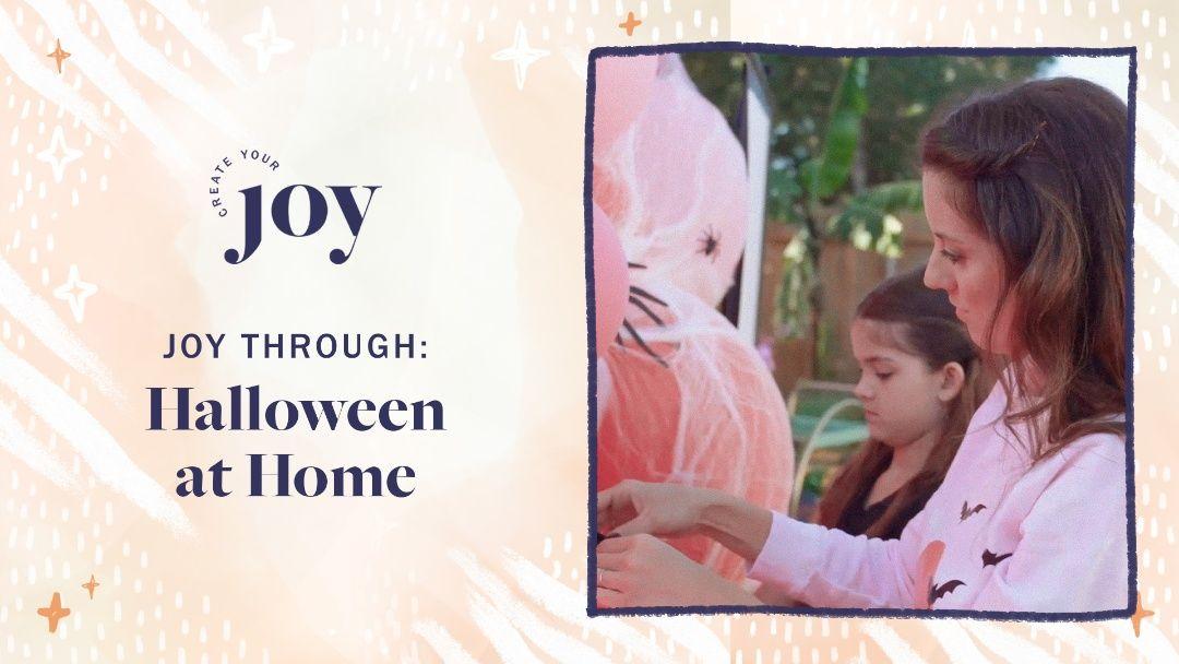 Create Joy & Magic at Home
