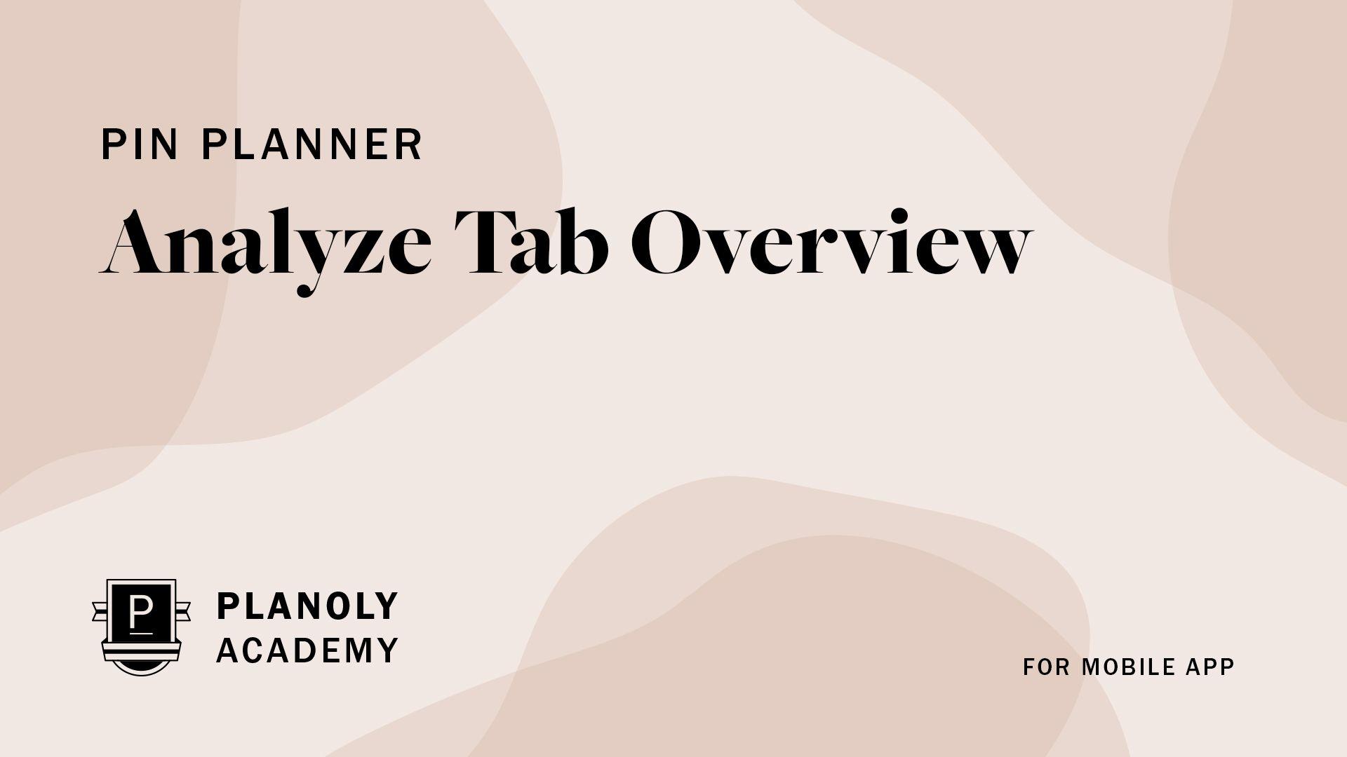 Analyze Tab Overview